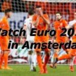Watch euro 2016 in amsterdam